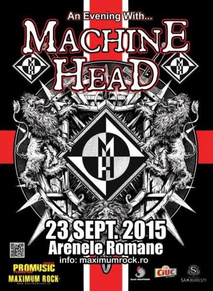 Afiş concert Machine Head la Arenele Romane 23 septembrie 2015