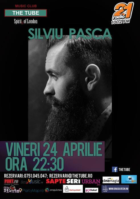 Afiș concert Silviu Pașca în The Tube 24 aprilie 2015