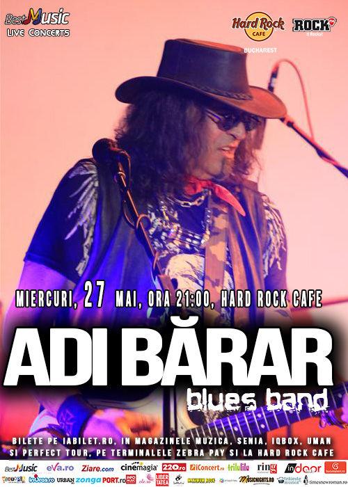 Afiș concert Adi Bărar Band la Hard Rock Cafe pe 27 mai 2015
