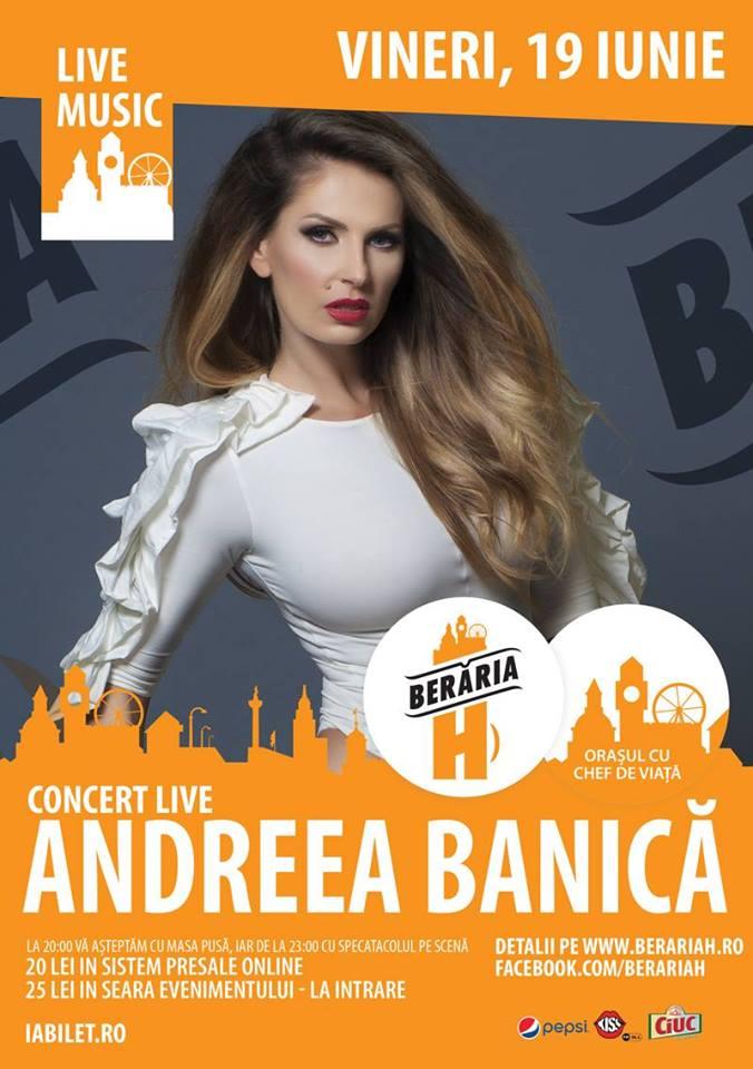 Afiș Andreea Bănică concert Berăria H