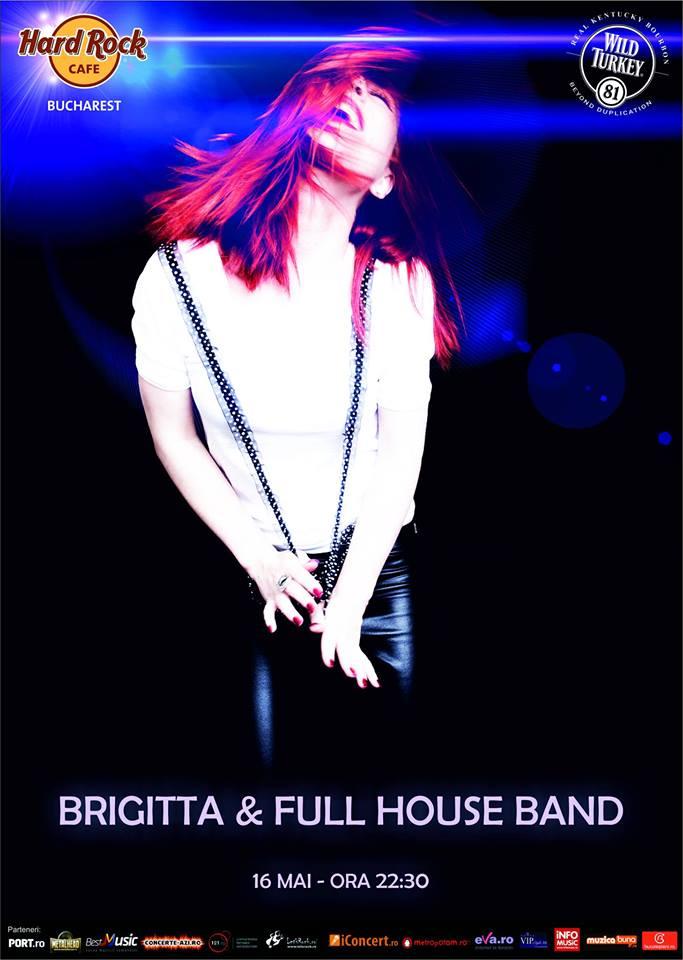 Afiș concert Brigitta and The Full House Band la Hard Rock Cafe pe 16 mai 2015