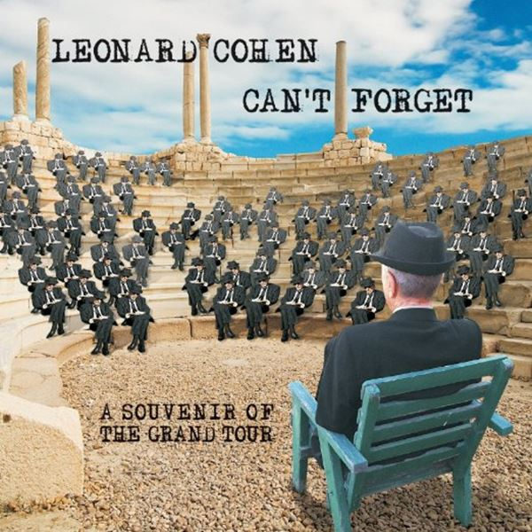 "Leonard Cohen - ""Can't Forget: A Souvenir of the Grand Tour"" (copertă album)"