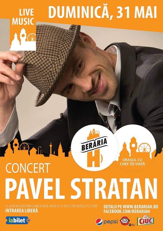 Afiș concert Pavel Stratan la Berăria H pe 31 maai 2015
