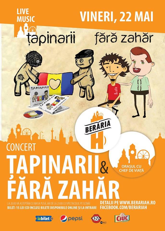 Afiș concert Tapinarii și Fara Zahar la Beraria H pe 22 mai 2015