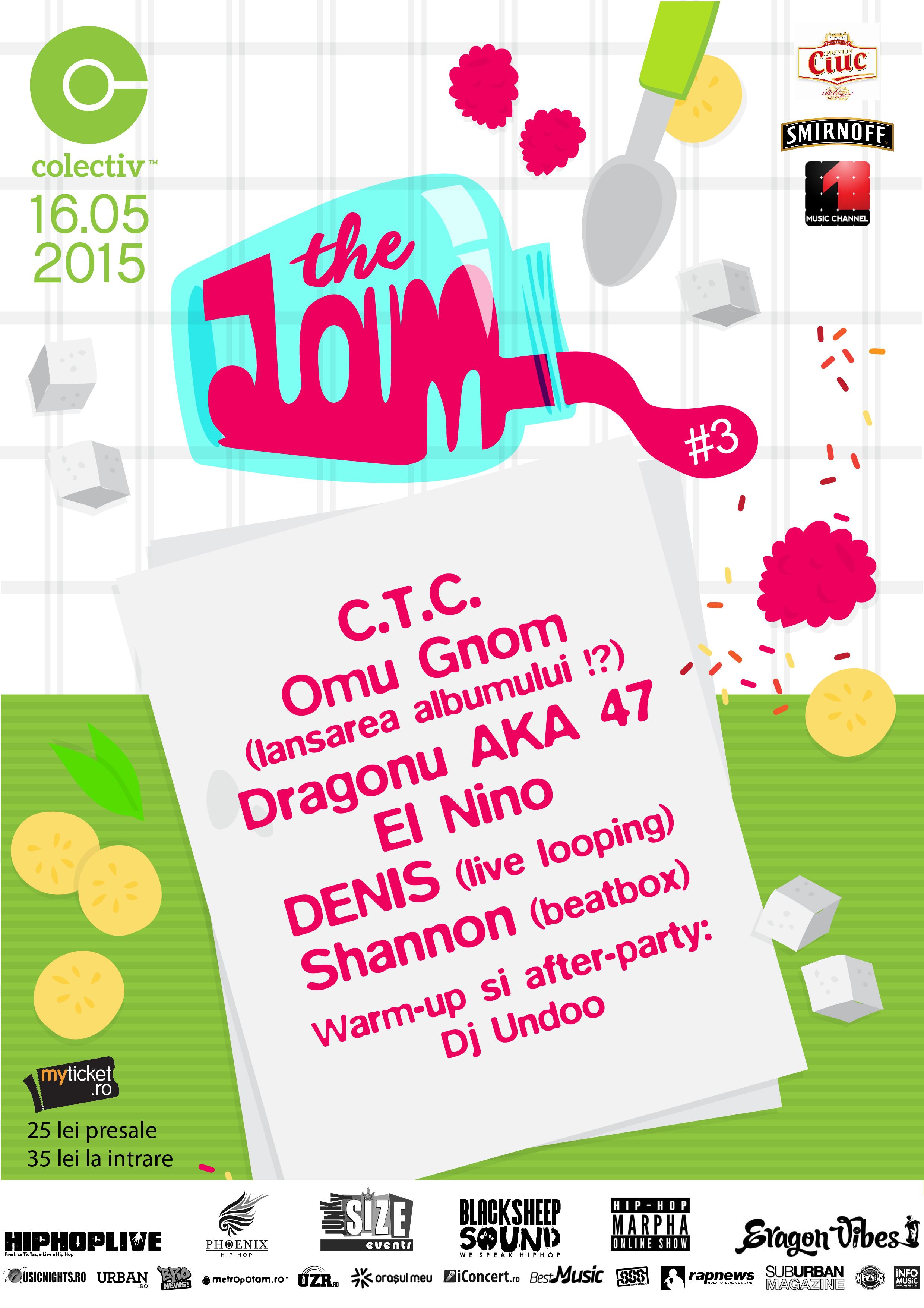 Afiș The Jam 3 în Colectiv pe 16 mai 2015