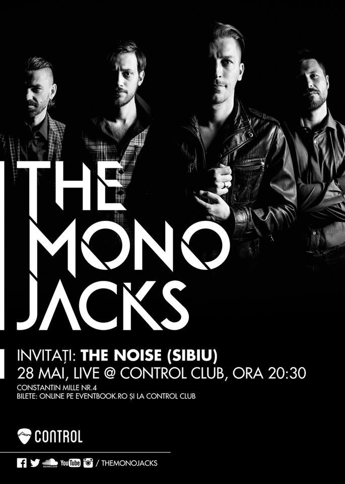 Afiș concert The Mono Jacks în Control Club pe 28 mai 2015