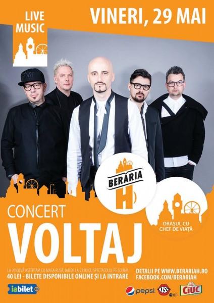 Afiș concert Voltaj la Berăria H pe 29 mai 2015