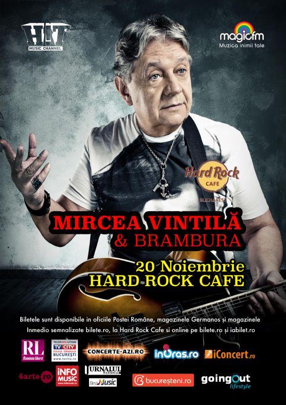 Afiș concert Mircea Vintila și Brambura la Hard Rock Cafe pe 22 noiembrie 2015