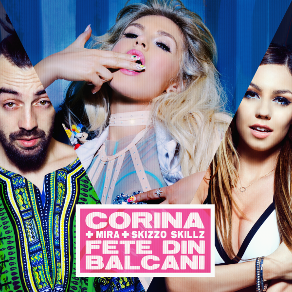 Corina feat Mira & Skizzo Skillz - Fete din Balcani