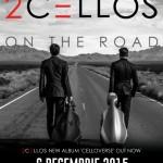 Afiş 2 Cellos concert Sala Palatului 6 decembrie 2015