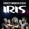 Câștigă o invitație dublă la concertul IRIS și Cristi Minculescu