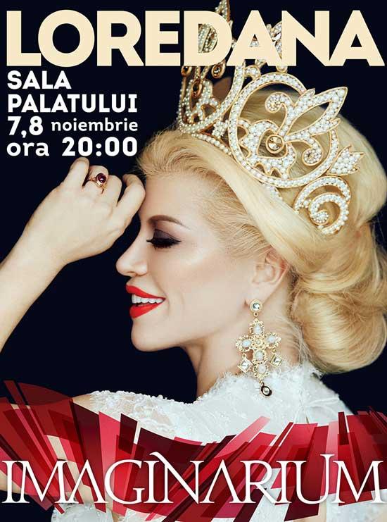 Afiș Loredana Concert Imaginarium la Sala Palatului 2015