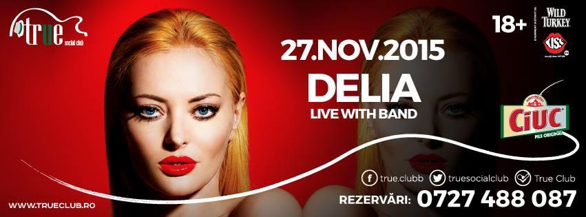 Afiș Delia Concert True Club 2015
