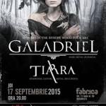 Afiș Galadriel, Tiarra și For My Sins Concert în Fabrica 2015