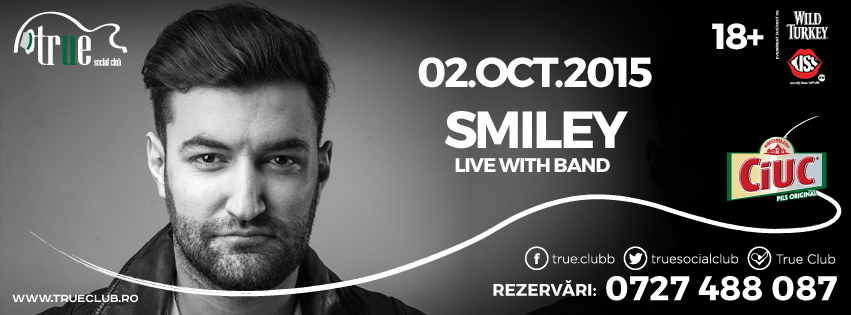 Afiș Smiley Concert True Club 2015