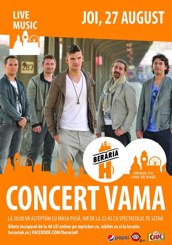 Afiș Vama Concert Berăria H 27 august 2015