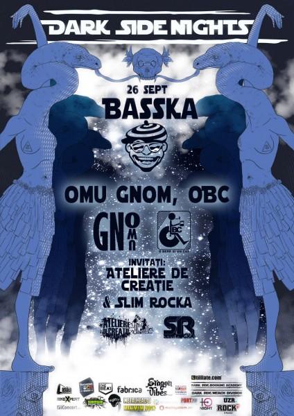 Afiș Basska, Omu Gnom, OBC concert Fabrica 2015