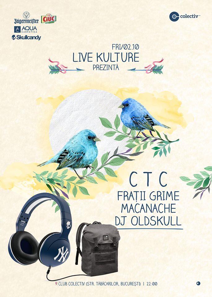 Afiș CTC, Frații Grime, Macanache, DJ Oldskull Colectiv