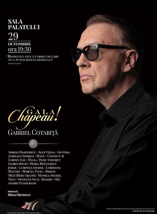 Afiș Gala Chapeau Gabriel Cotabita Sala Palatului 2015