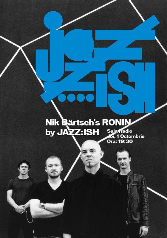 Afiș Nik Bartschs Ronin concert Sala Radio 2015