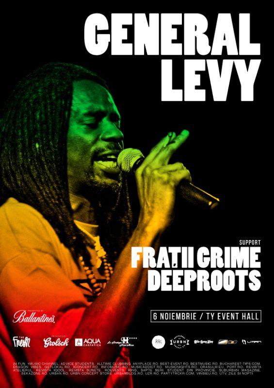 Afiș General Levy, Fratii Grime și Deeproots concert TY Event Hall