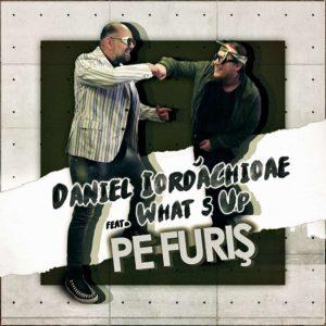 Daniel Iordăchioaie și Whats Up - Pe Furiș