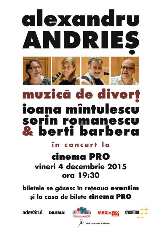 Afiș Concert Alexandru Andrieș la Cinema Pro 2015