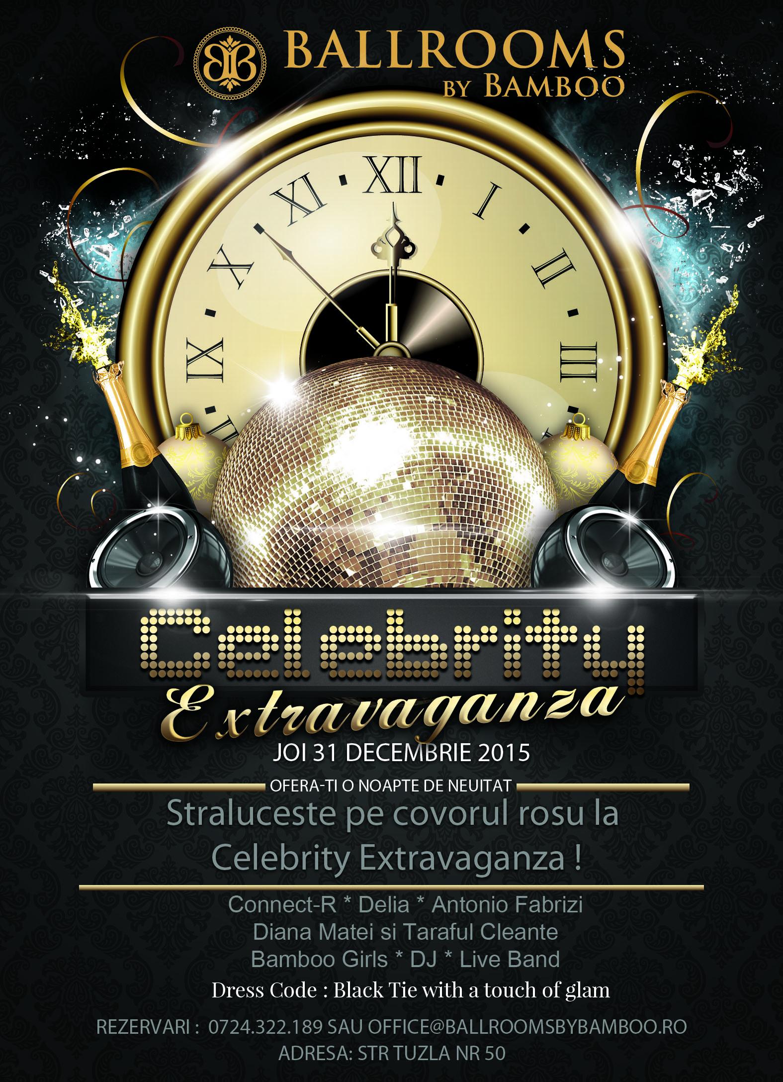 Afis Revelion Celebrity Extravaganza Bamboo 2016