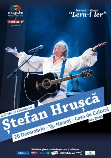 Afiş Ştefan Hruşcă Concert Târgu Neamţ 2015