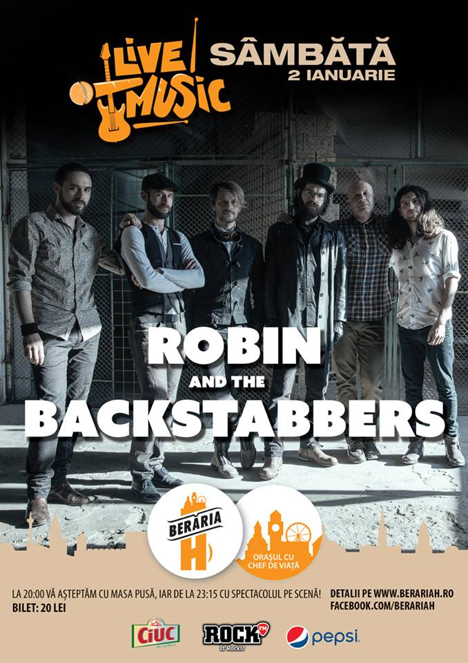 Concert Robin and the Backstabbers la Berăria H 2016
