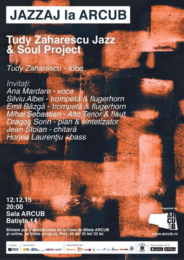 JAZZAJ la ARCUB: Tudy Zaharescu Jazz & Soul Project la ARCUB
