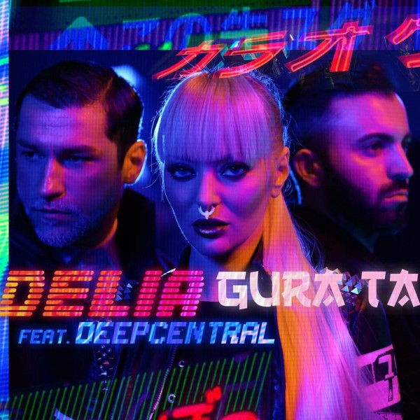 "Delia feat. Deepcentral - ""Gura ta"" (artwork single)"