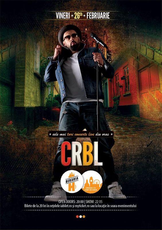 CRBL & Band la Berăria H