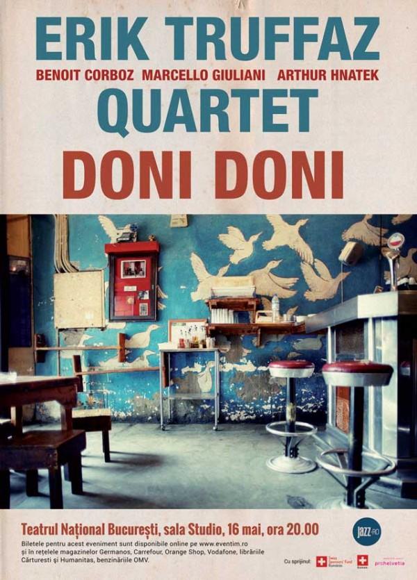 Erik Truffaz Quartet la Teatrul Naţional București