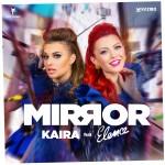 Kaira Feat Elena - Mirror