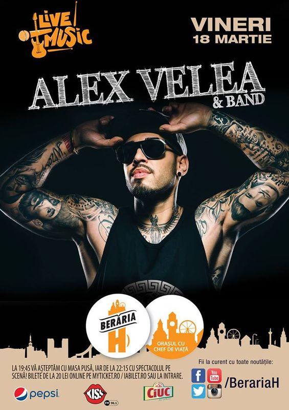 Afiș Alex Velea Concert Beraria H 2016