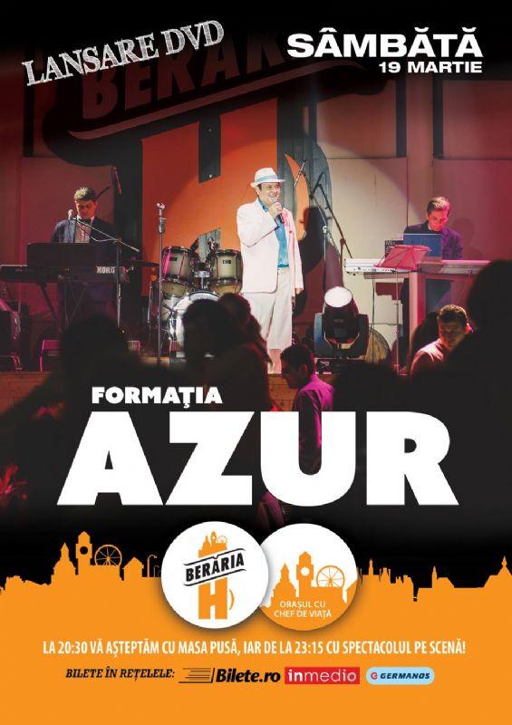 Afiș Azur Concert Berăria H 19 martie 2016