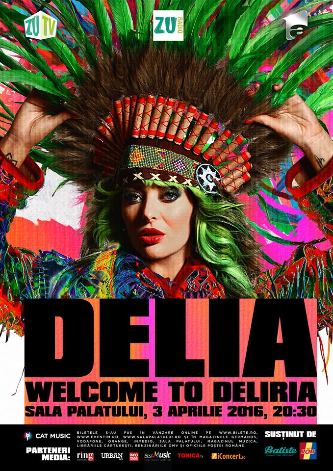 SOLD OUT - Delia - Welcome to Deliria la Sala Palatului