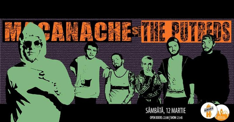 Macanache & The Putreds