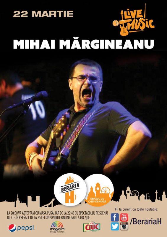 Mihai Mărgineanu & Band la Berăria H