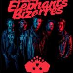 Afis Les Elephants Bizarres Concert Control 2016