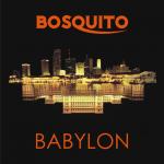 Bosquito Babylon