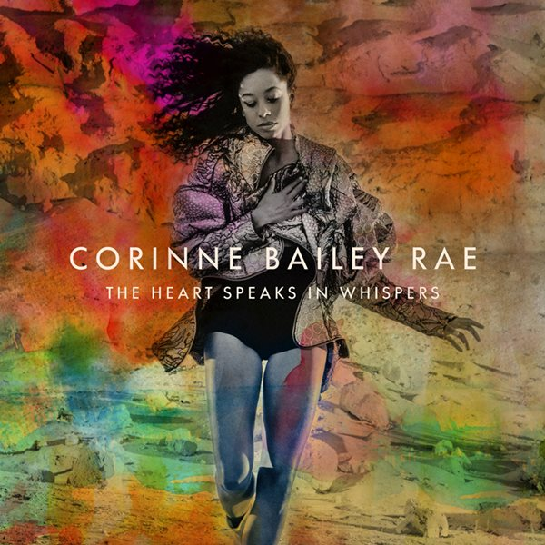 "Corinne Bailey Rae - ""The Heart Speaks in Whispers"" (copertă album)"