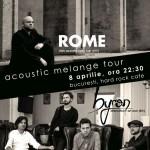 Afiş Rome şi byron Concert Hard Rock Cafe 2016
