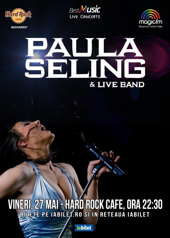 ANULAT - Paula Seling & Band la Hard Rock Cafe