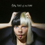 album-sia-this-is-acting