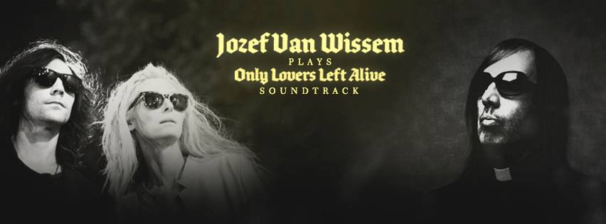 Jozef Van Wissem la The Shelter