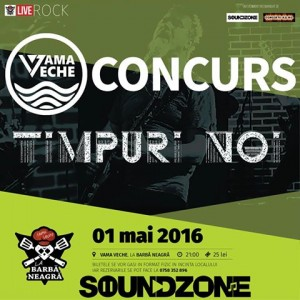 Afiș Timpuri Noi Concert Vama Veche 1 mai 2016