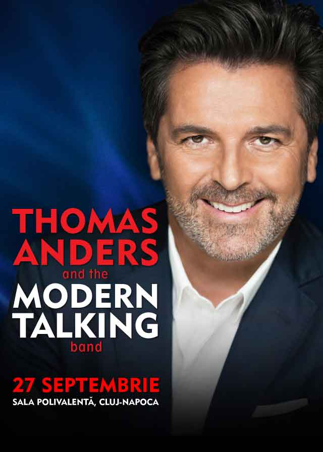 Thomas Anders and Modern Talking Band la Sala Polivalentă Cluj-Napoca