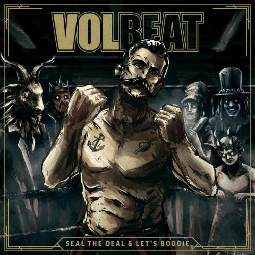 album-volbeat-seal-the-deal-lets-boogie